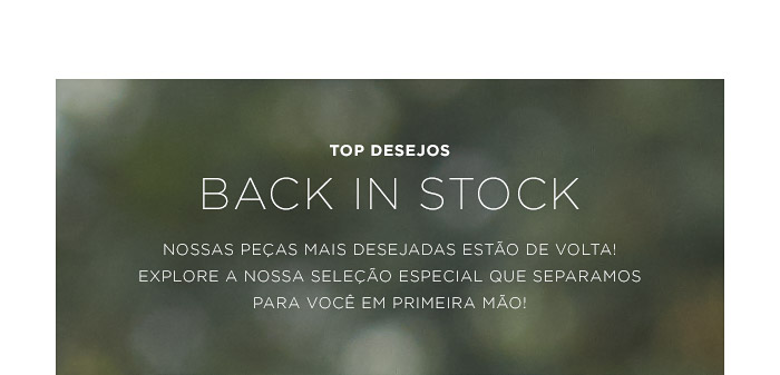 TOP DESEJOS - Back in Stock